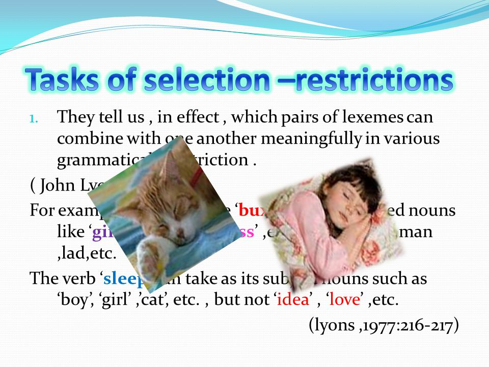 Tasks of selection –restrictions