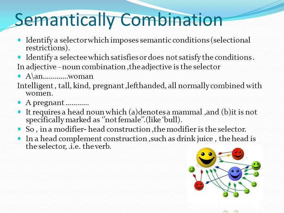 Semantically Combination