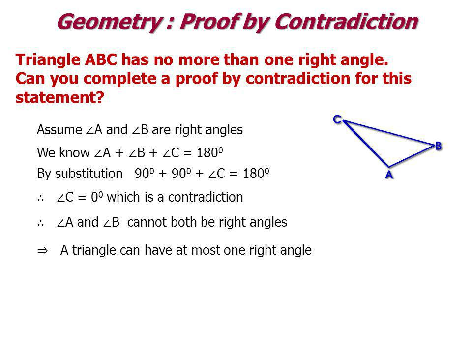 Geometry : Proof by Contradiction