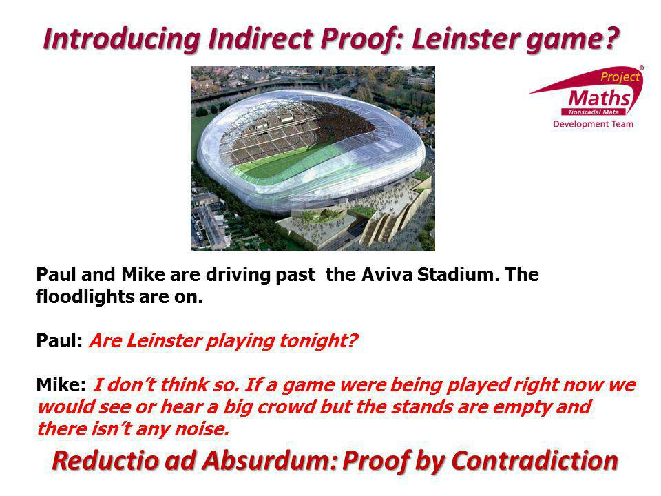 Introducing Indirect Proof: Leinster game