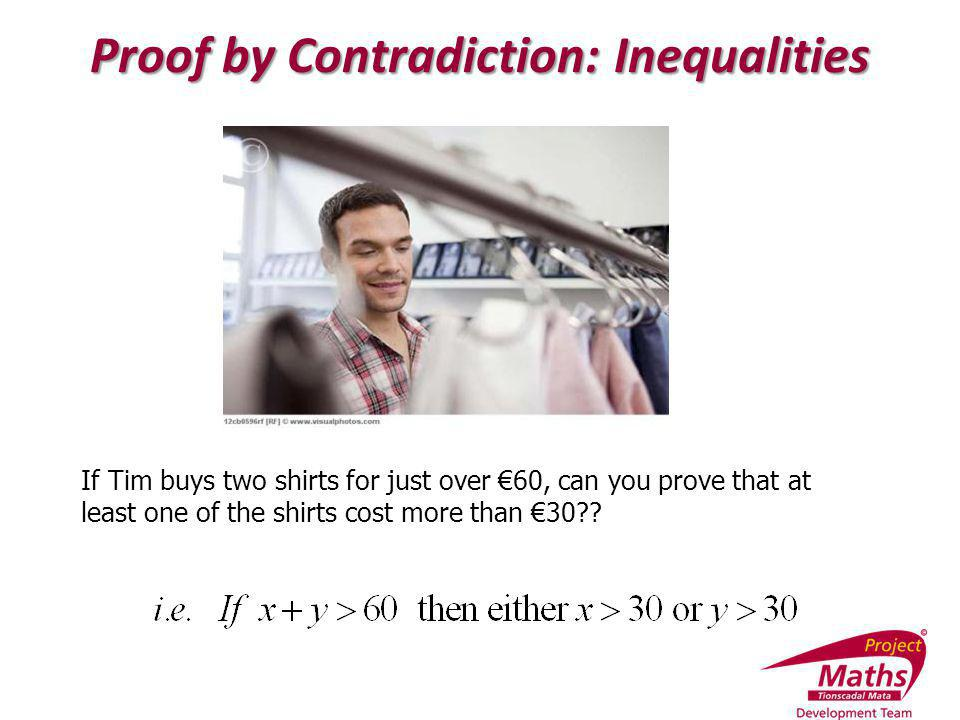 Proof by Contradiction: Inequalities