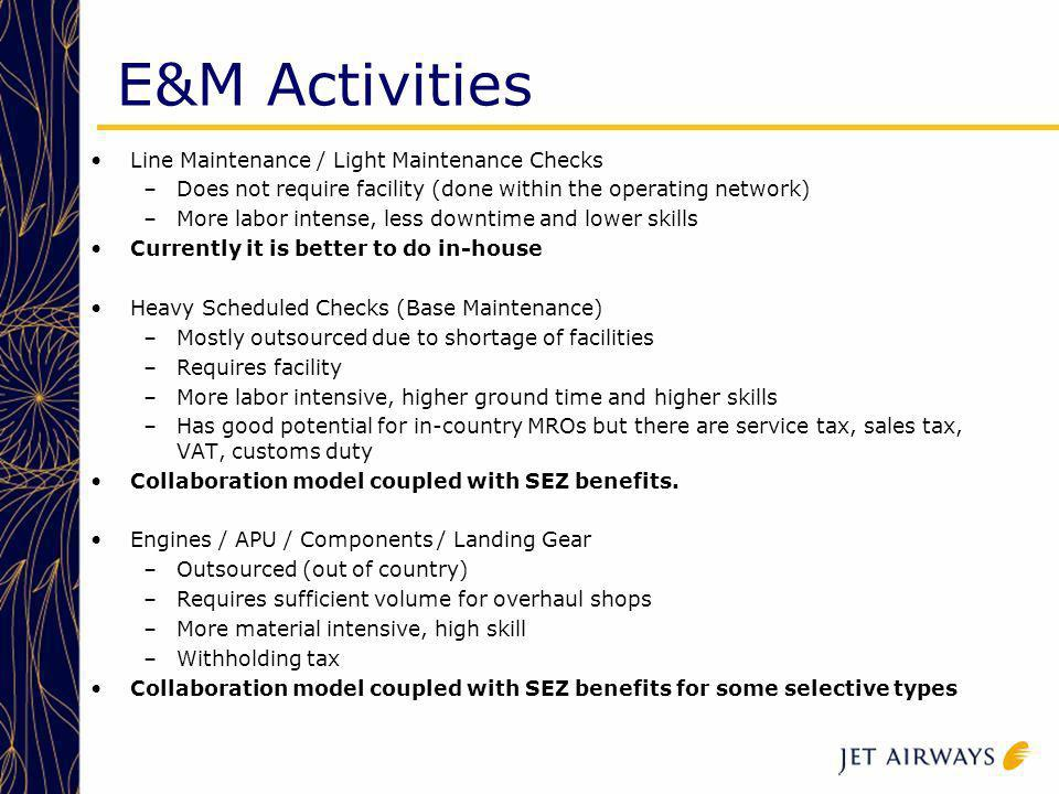 E&M Activities Line Maintenance / Light Maintenance Checks