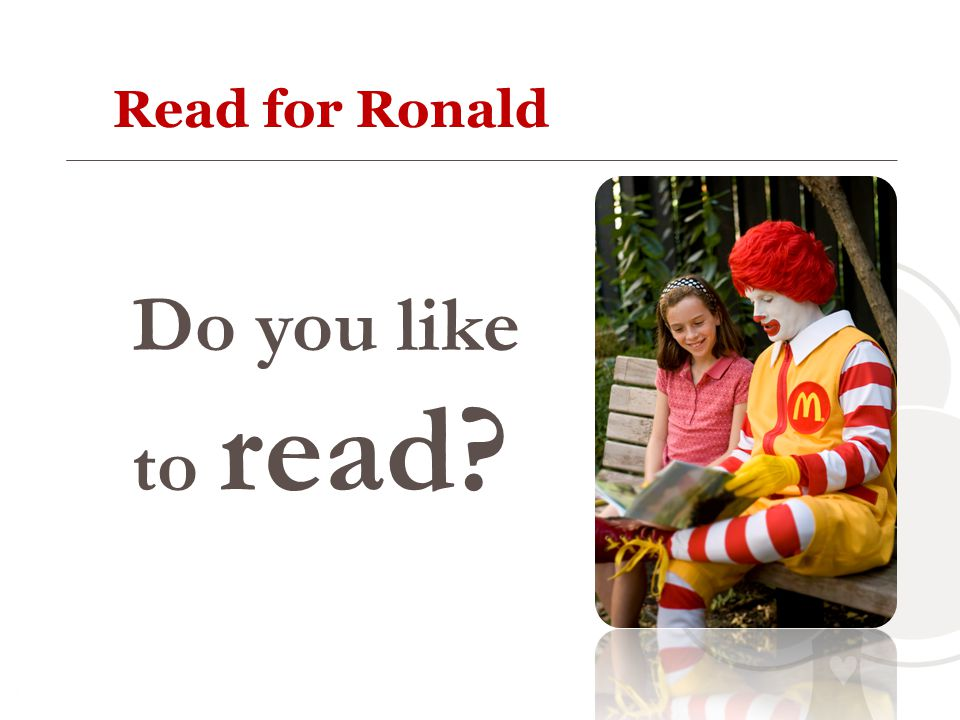 Read for Ronald Do you like to read