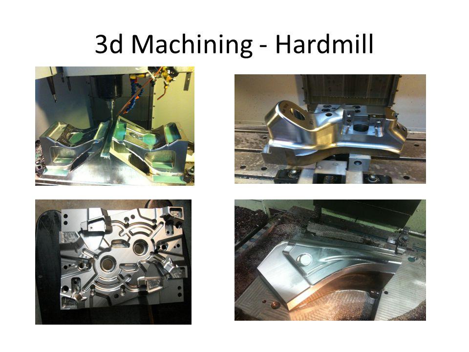 3d Machining - Hardmill