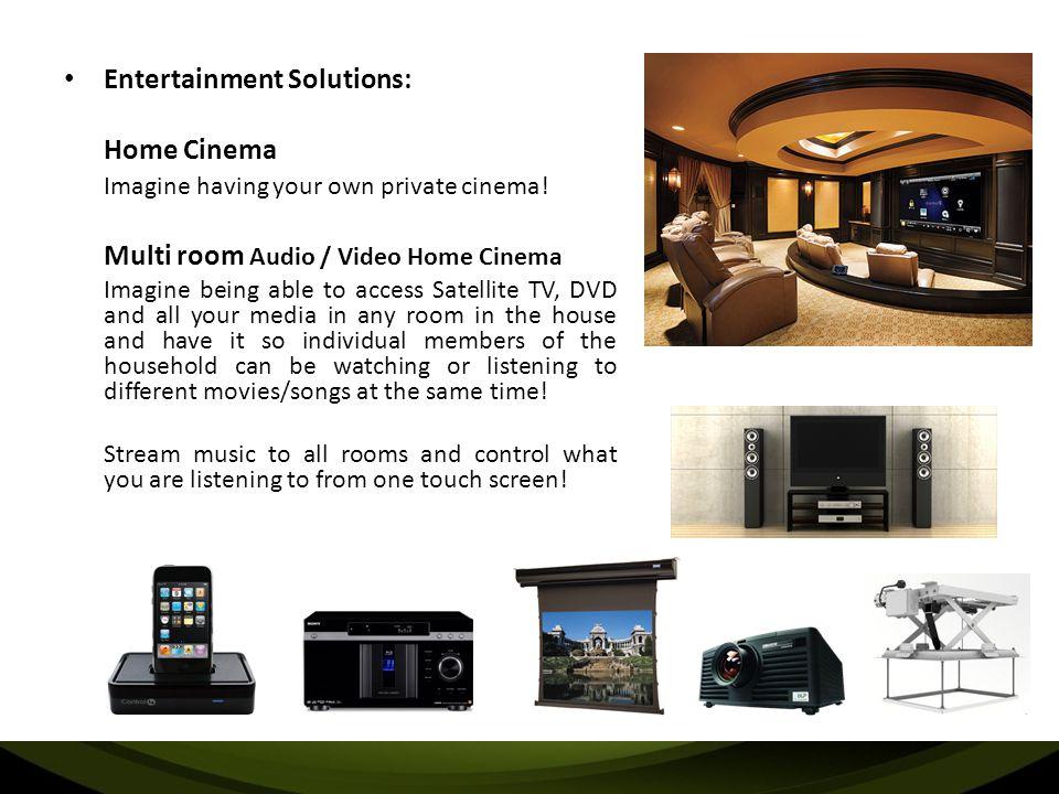 Entertainment Solutions: Home Cinema