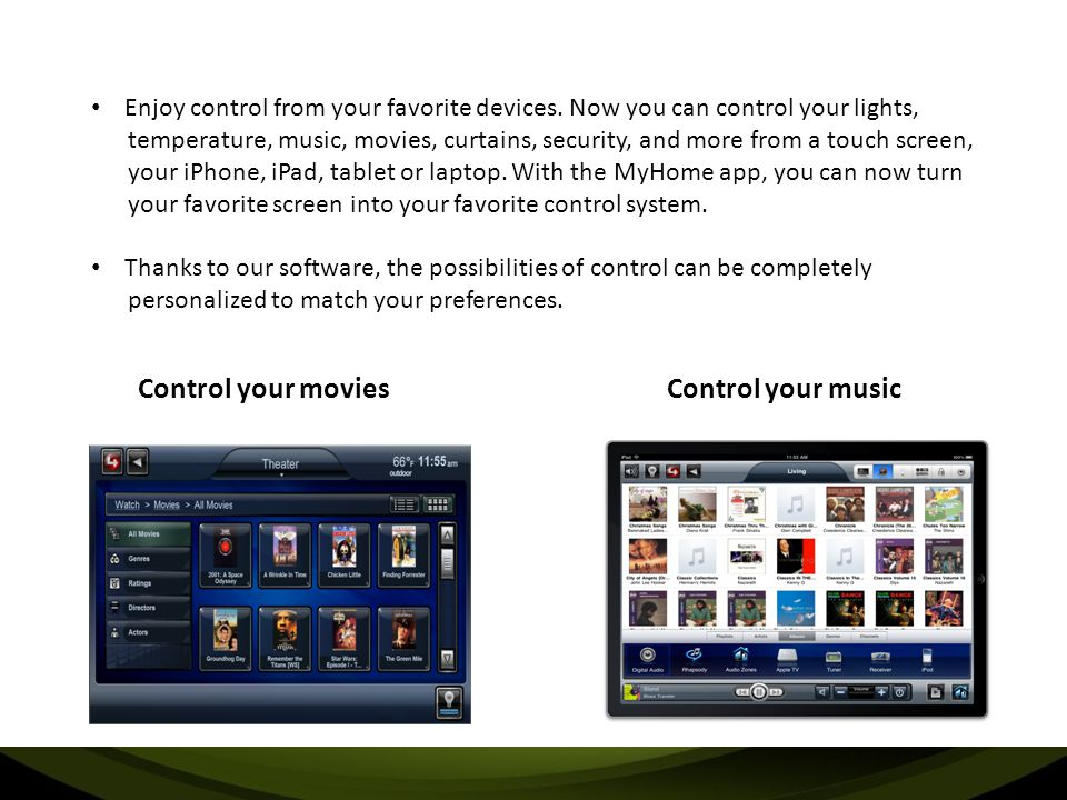 Control your movies Control your music