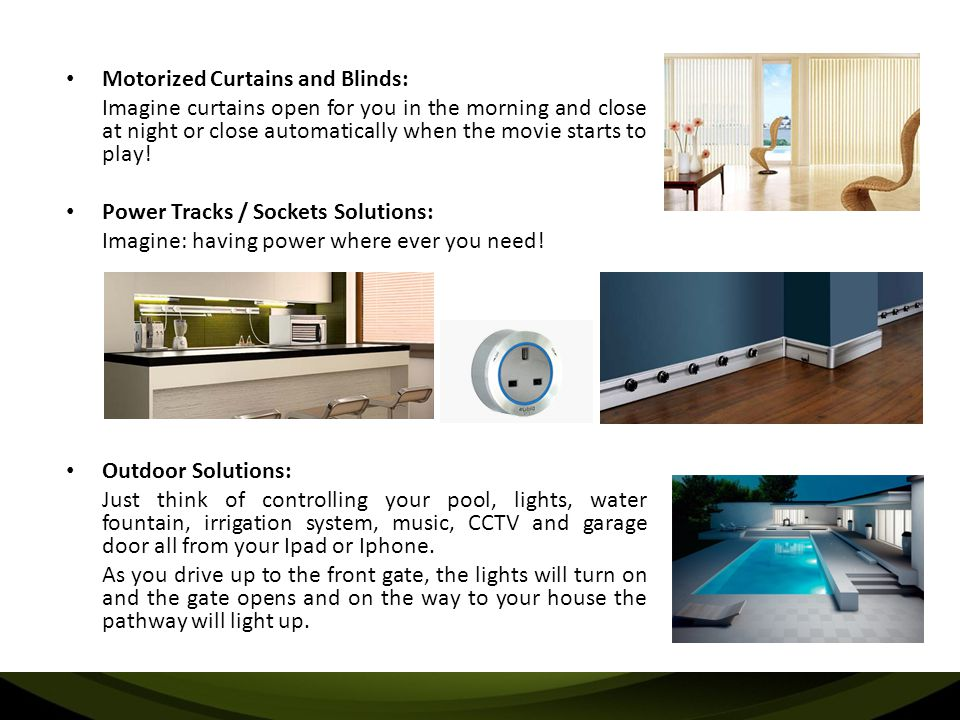 Motorized Curtains and Blinds:
