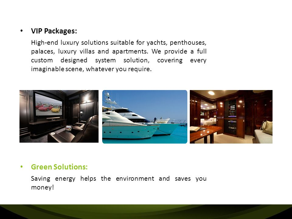 VIP Packages: Green Solutions: