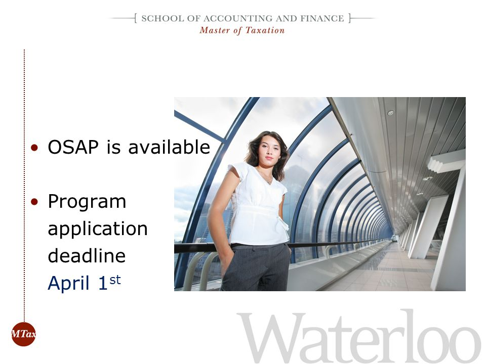 OSAP is available Program application deadline April 1st