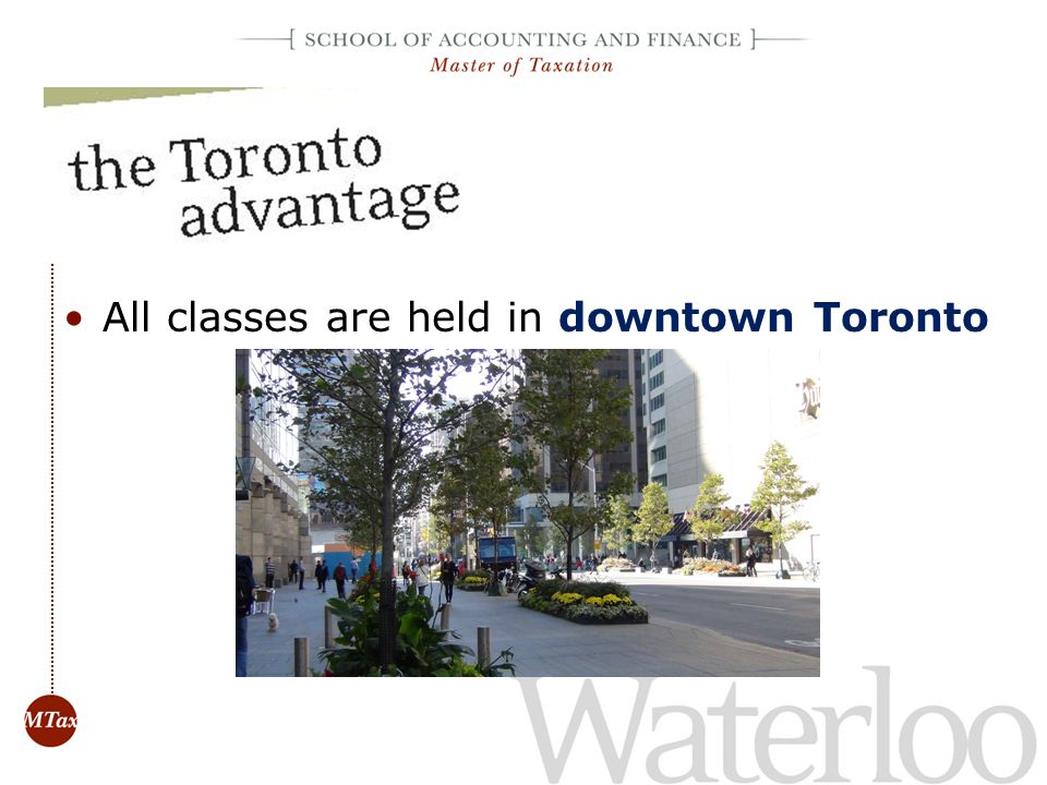 All classes are held in downtown Toronto
