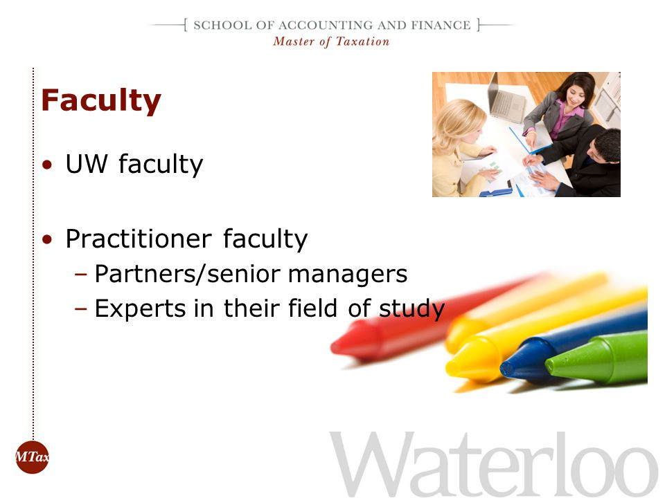 Faculty UW faculty Practitioner faculty Partners/senior managers
