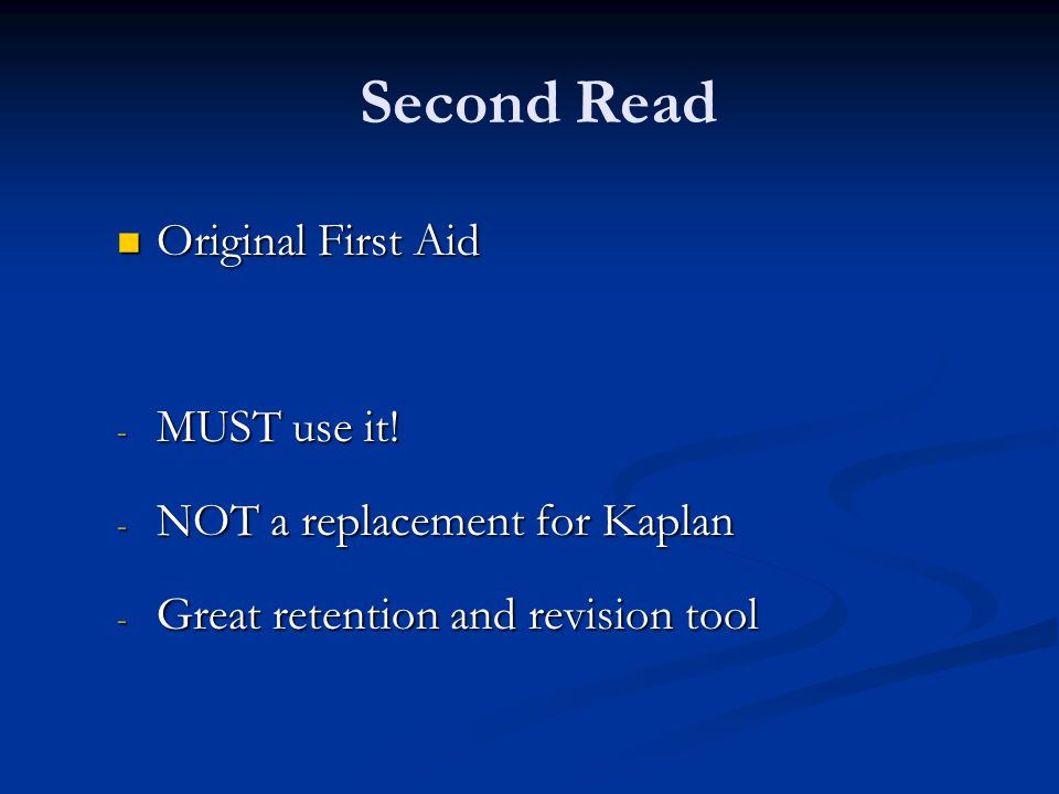 Second Read Original First Aid MUST use it!