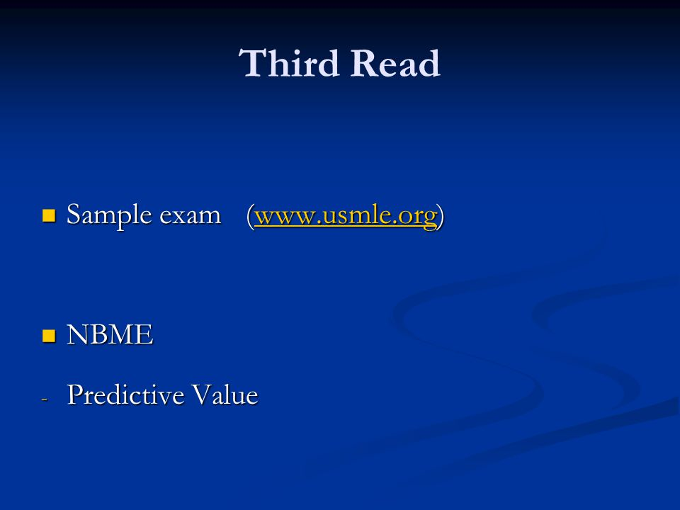 Third Read Sample exam (www.usmle.org) NBME Predictive Value
