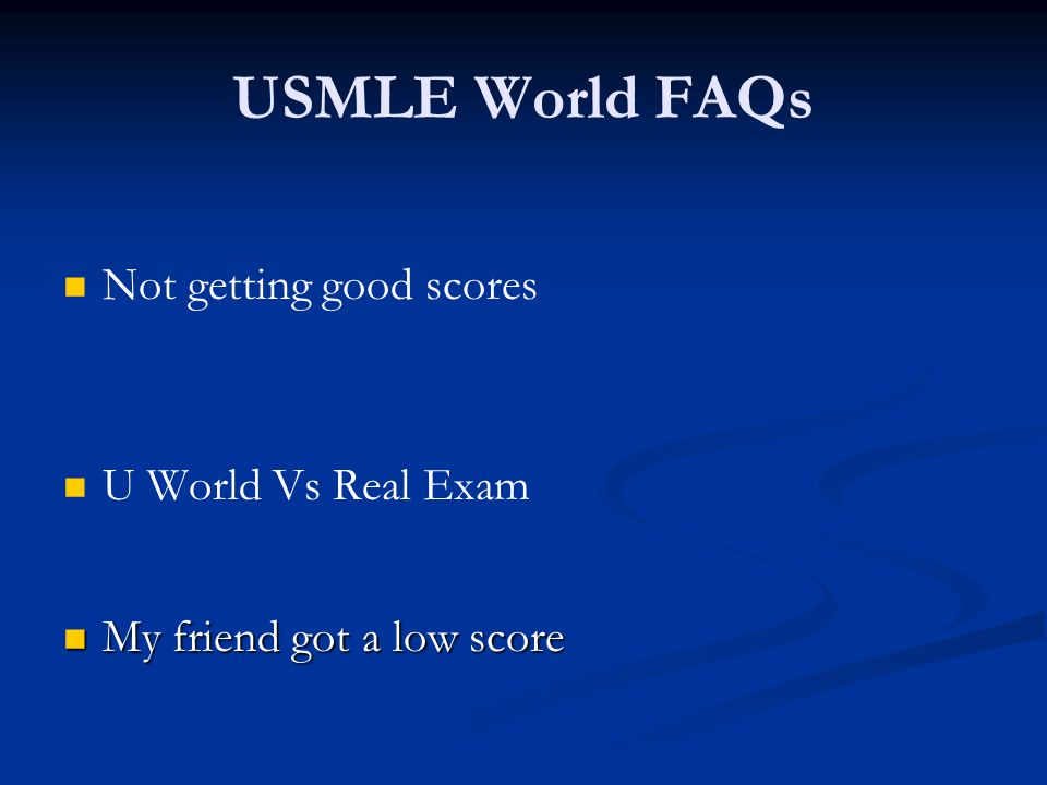 USMLE World FAQs Not getting good scores U World Vs Real Exam