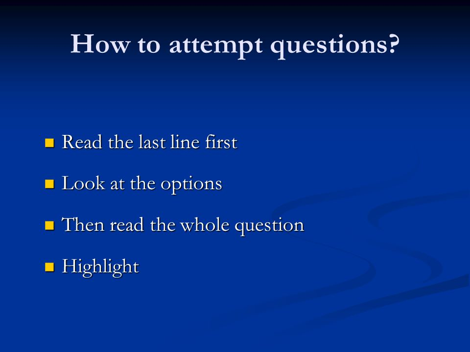 How to attempt questions