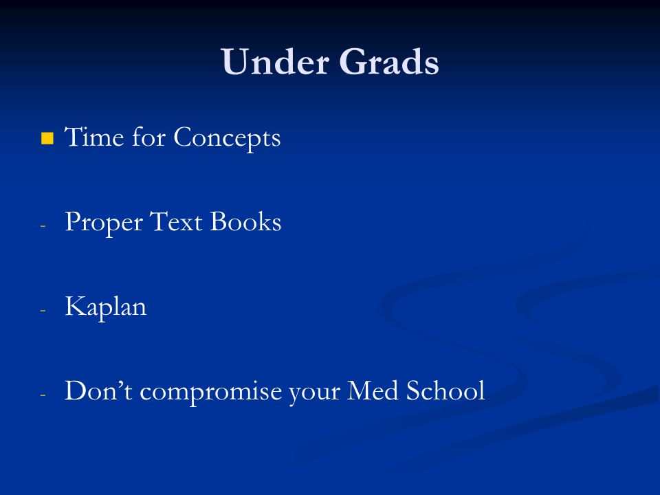Under Grads Time for Concepts Proper Text Books Kaplan