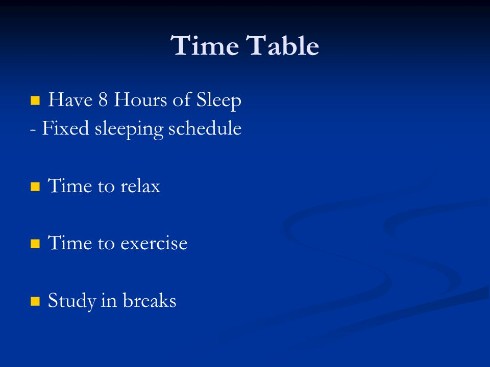 Time Table Have 8 Hours of Sleep - Fixed sleeping schedule