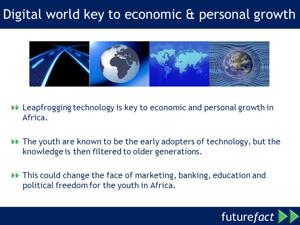 Digital world key to economic & personal growth