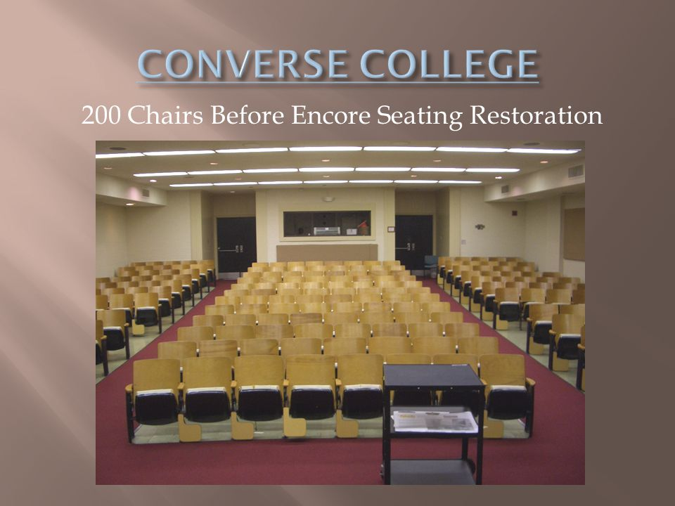 200 Chairs Before Encore Seating Restoration
