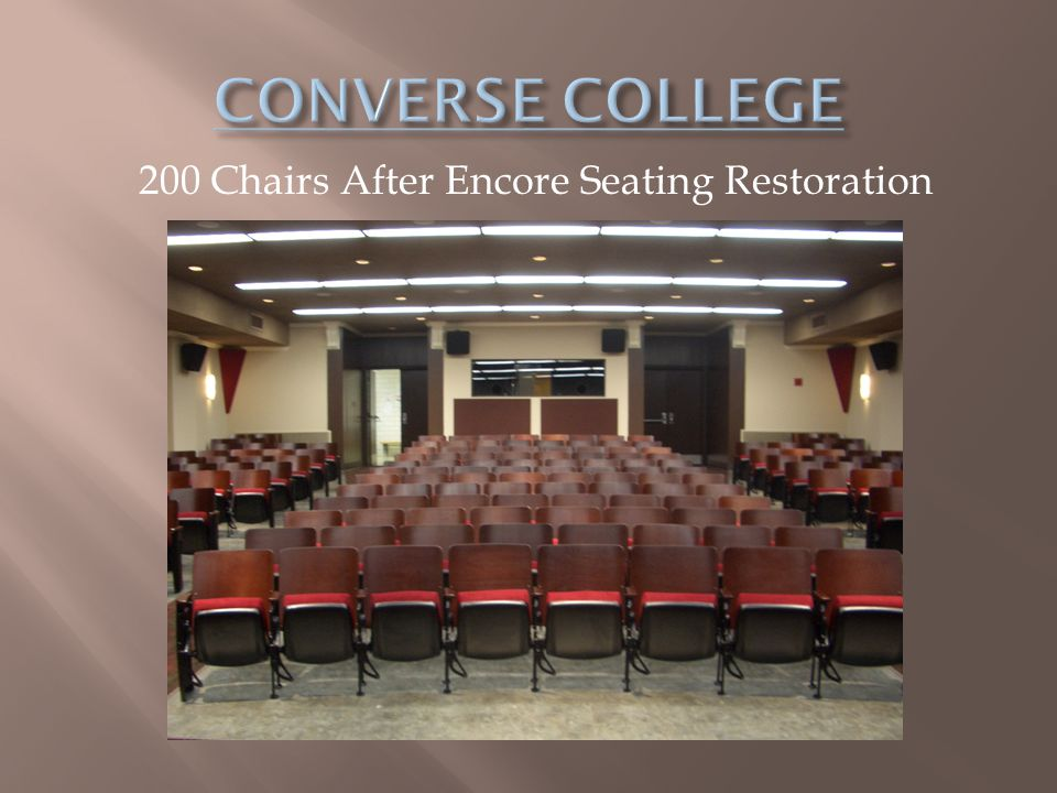 200 Chairs After Encore Seating Restoration