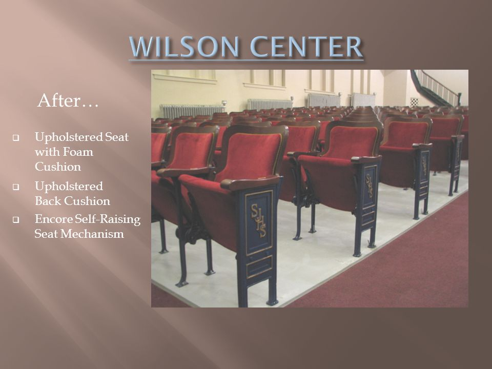 WILSON CENTER After… Upholstered Seat with Foam Cushion