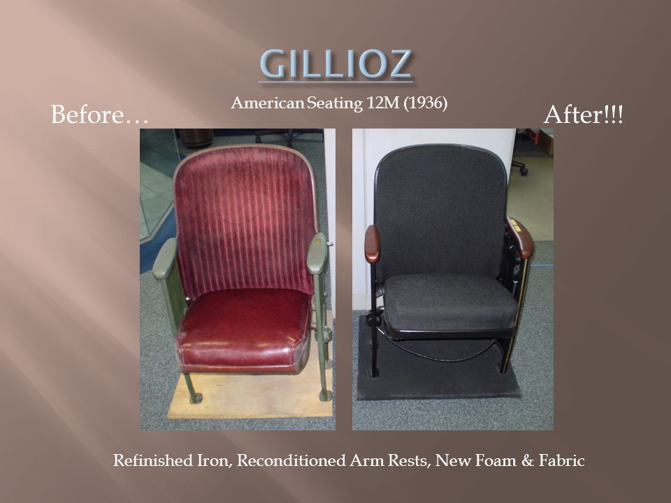 GILLIOZ Before… After!!! American Seating 12M (1936)