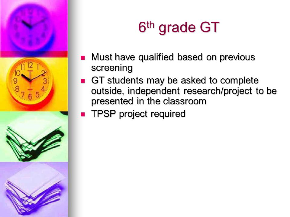 6th grade GT Must have qualified based on previous screening