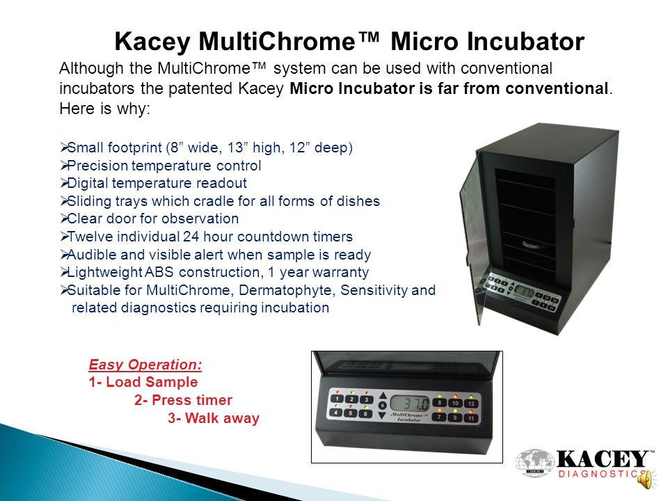 Kacey MultiChrome™ Micro Incubator