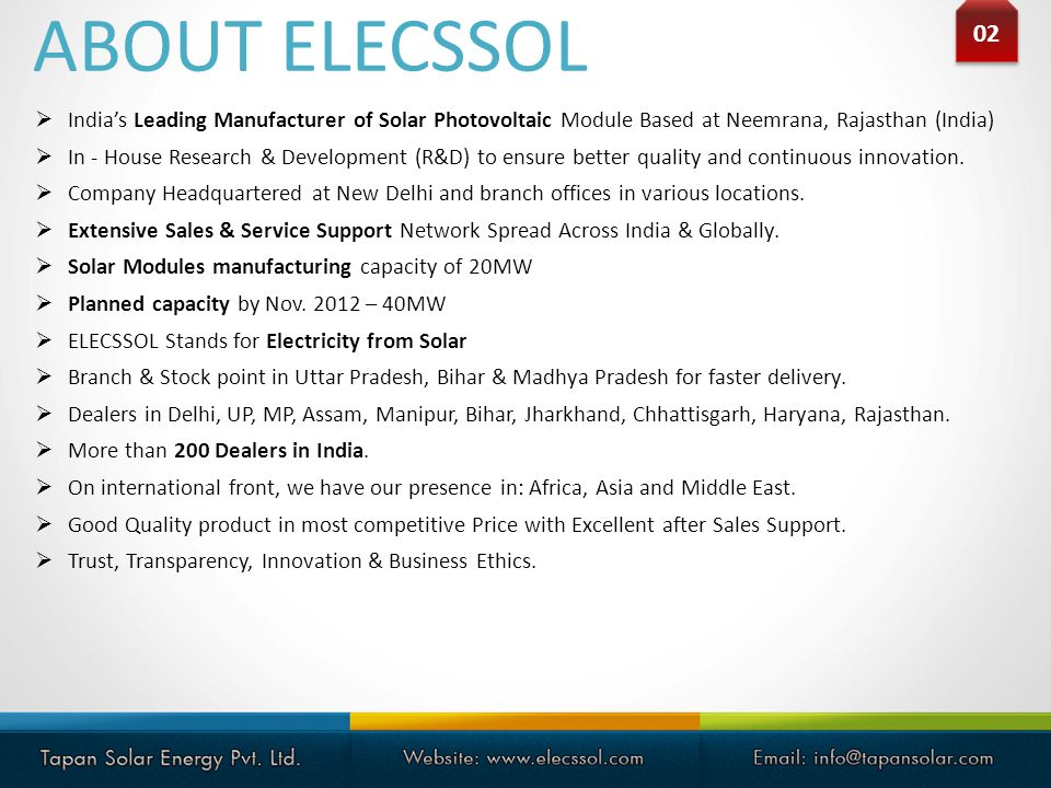 ABOUT ELECSSOL 02. India's Leading Manufacturer of Solar Photovoltaic Module Based at Neemrana, Rajasthan (India)