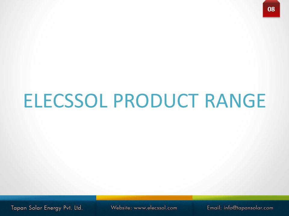ELECSSOL PRODUCT RANGE