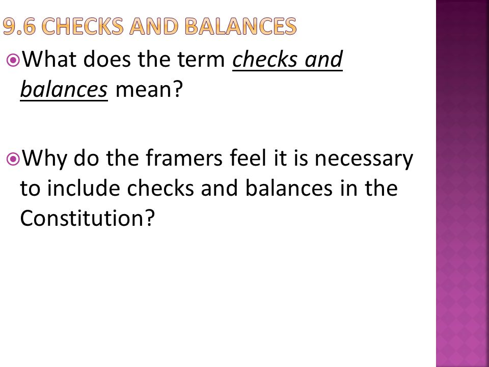 9.6 checks and balances What does the term checks and balances mean