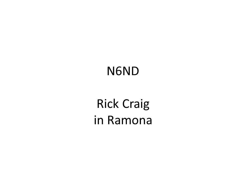 N6ND Rick Craig in Ramona