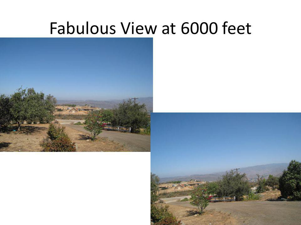 Fabulous View at 6000 feet