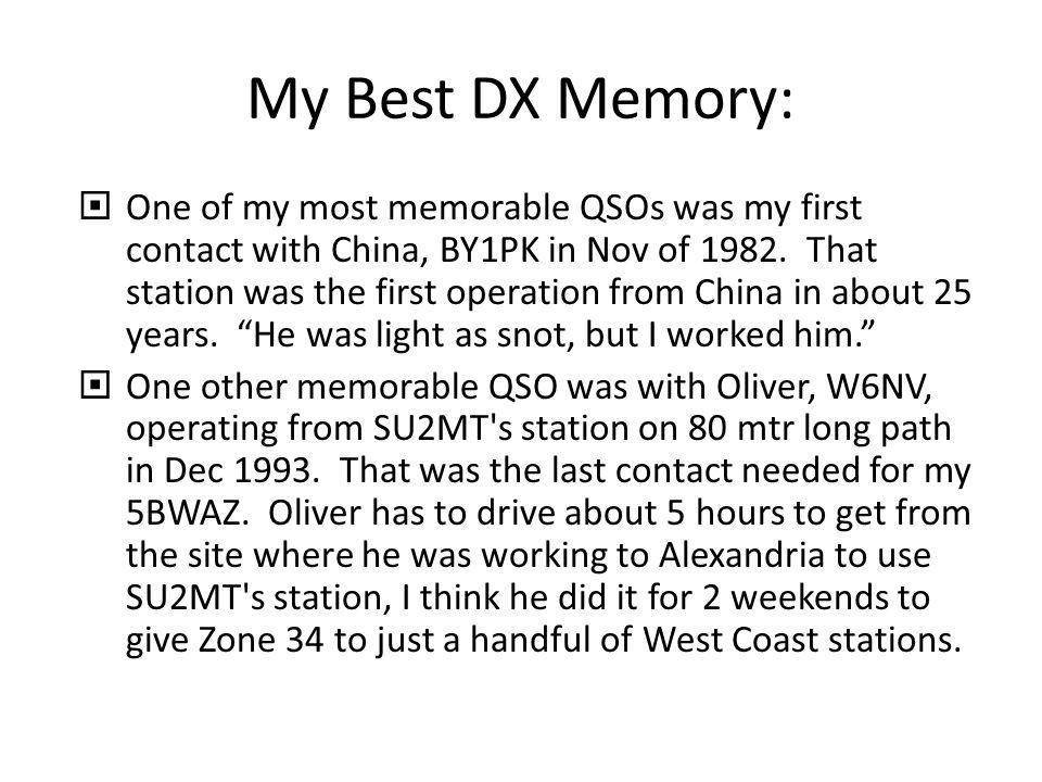 My Best DX Memory: