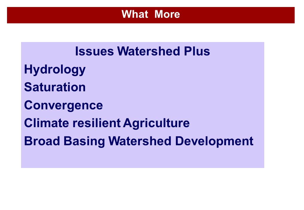 Climate resilient Agriculture Broad Basing Watershed Development