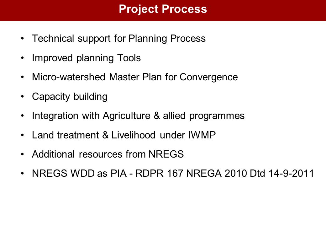 Project Process Technical support for Planning Process