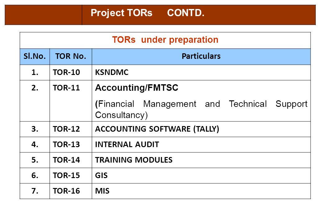 TORs under preparation