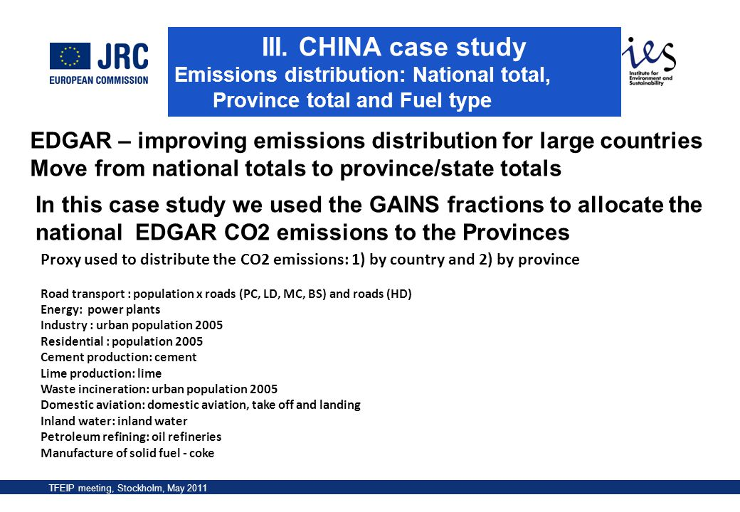 III. CHINA case study Emissions distribution: National total, Province total and Fuel type.