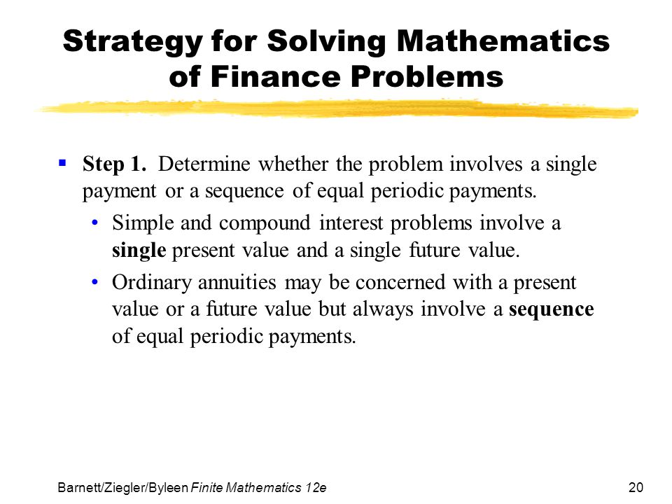 Strategy for Solving Mathematics of Finance Problems