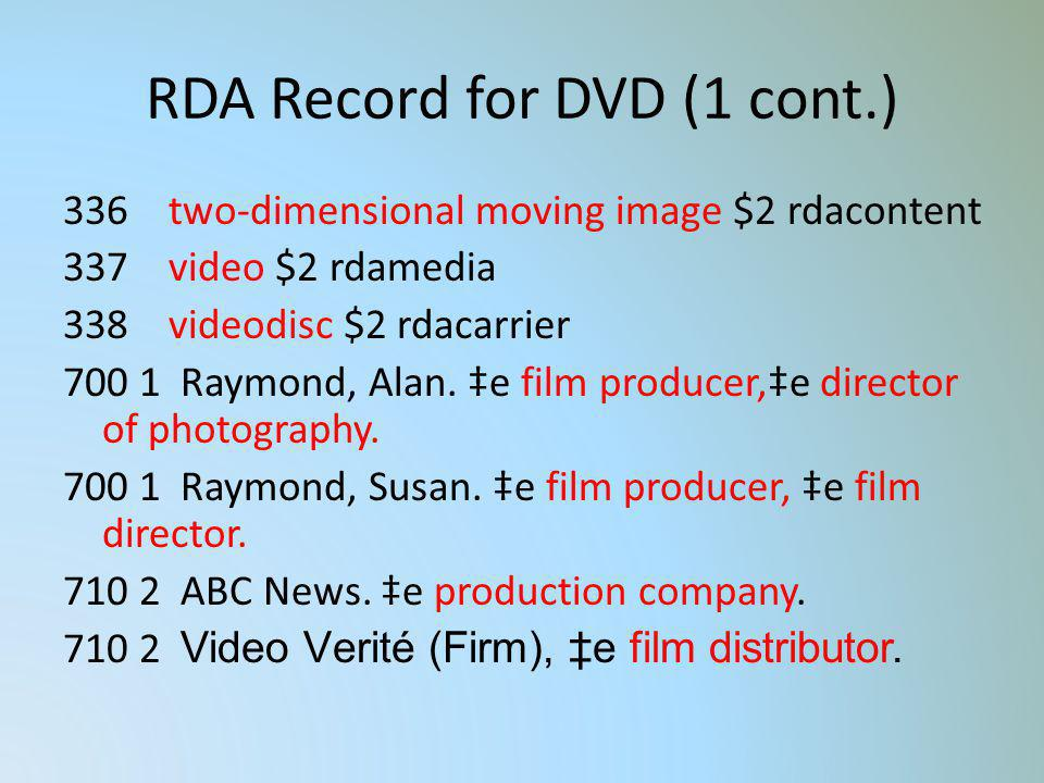 RDA Record for DVD (1 cont.)