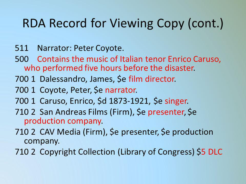 RDA Record for Viewing Copy (cont.)