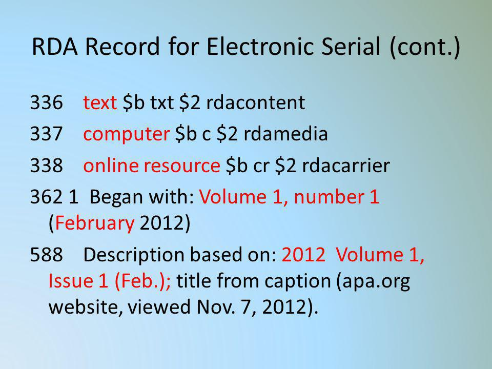 RDA Record for Electronic Serial (cont.)