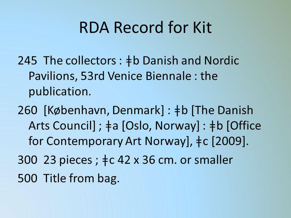 RDA Record for Kit