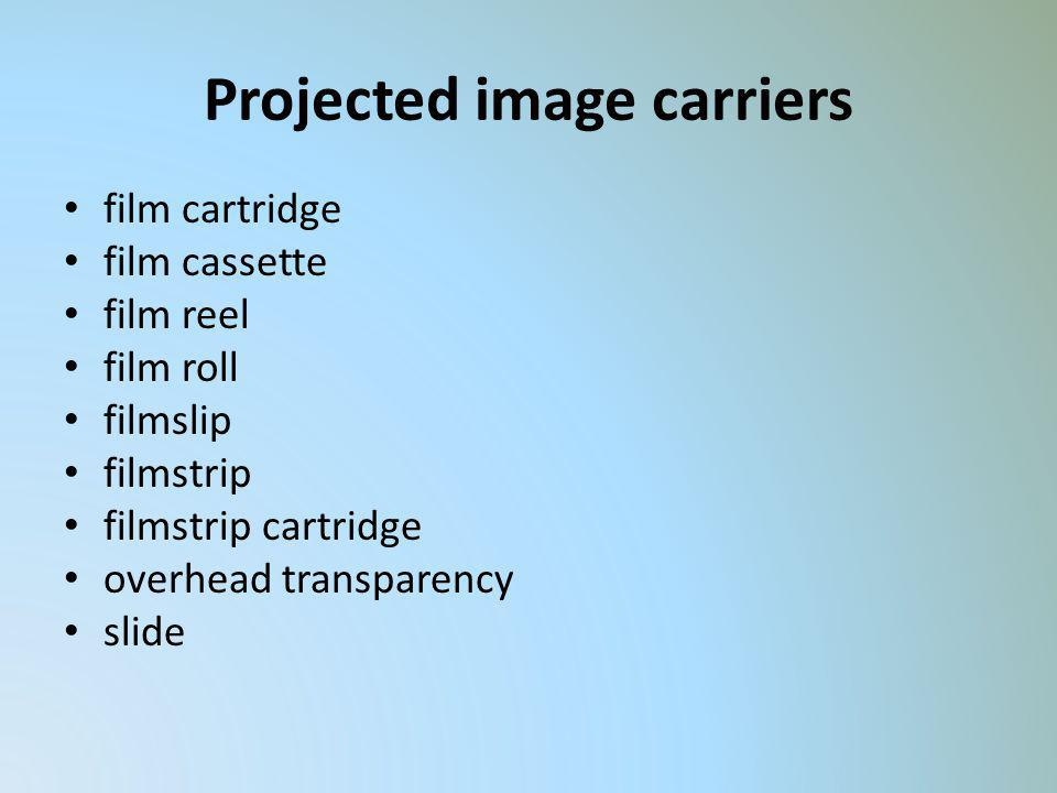 Projected image carriers