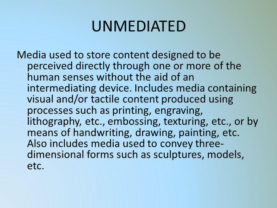 UNMEDIATED