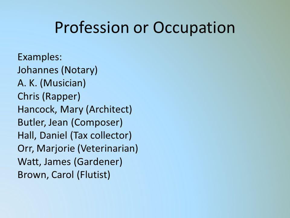Profession or Occupation