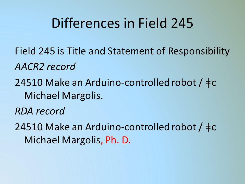 Differences in Field 245