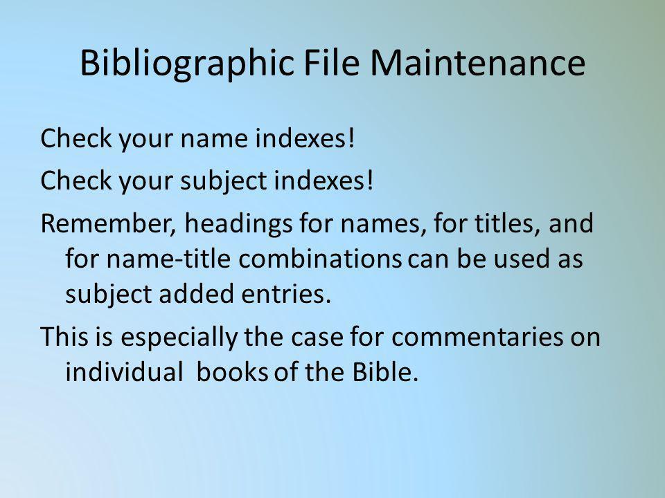 Bibliographic File Maintenance