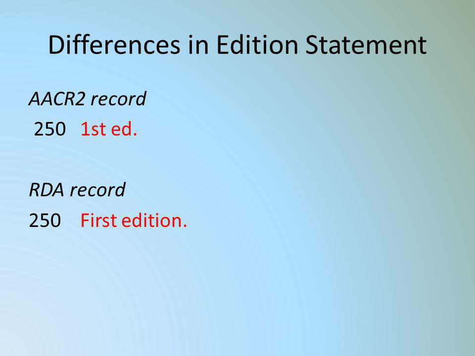 Differences in Edition Statement