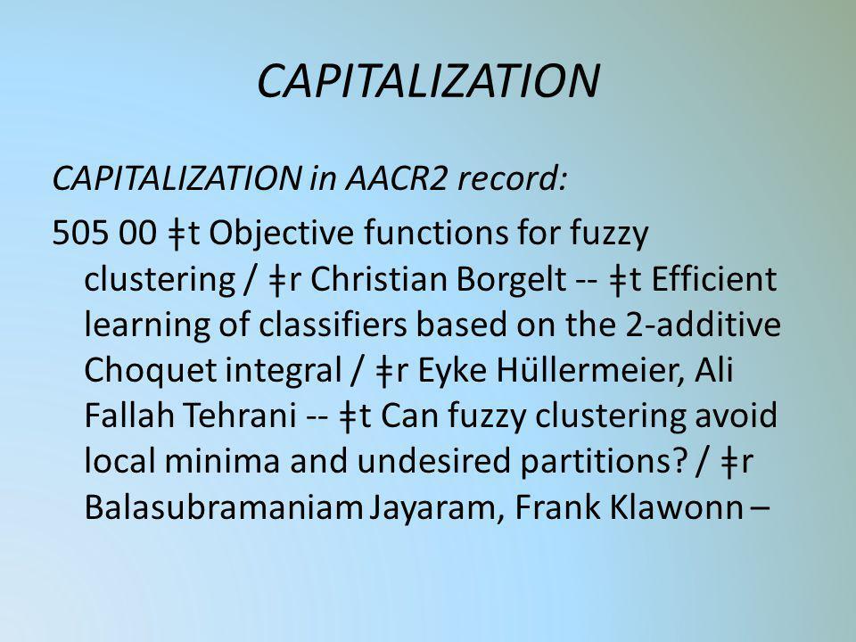 CAPITALIZATION
